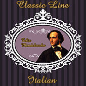 Feliz Mendelssohn: Classic Line. Italian by Orquesta Lírica Bellaterra