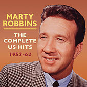 The Complete US Hits 1952-62 by Marty Robbins