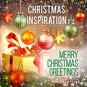 Xmas Inspiration: Merry Christmas Greetings by Various Artists