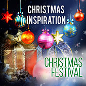 Play & Download Xmas Inspiration: Christmas Festival by Various Artists | Napster
