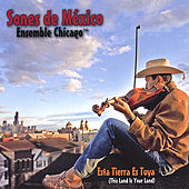 Play & Download Esta Tierra Es Tuya (This Land Is Your Land) by Sones de Mexico Ensemble | Napster