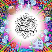 Play & Download Bells and Whistles by Blockhead | Napster