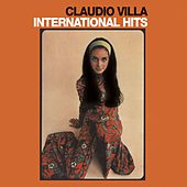 International Hits (Latin-American Songs & Music forever) by Claudio Villa