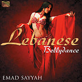 Play & Download Lebanese Bellydance by Emad Sayyah | Napster