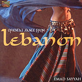 Play & Download Oriental Dance from Lebanon by Emad Sayyah | Napster