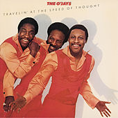 Travelin' At The Speed Of Thought by The O'Jays