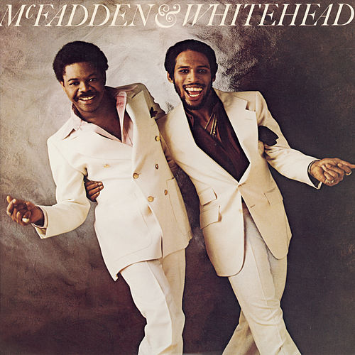 Play & Download McFadden & Whitehead by McFadden and Whitehead | Napster