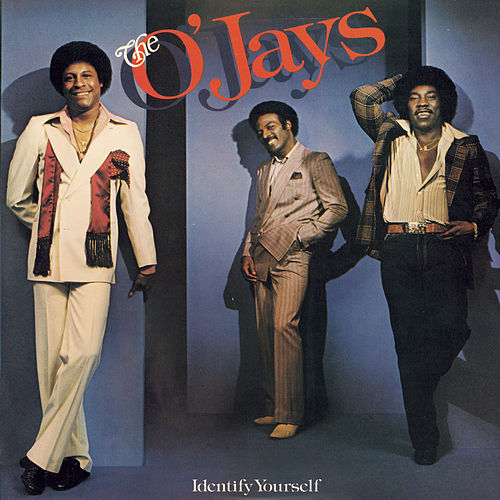 Play & Download Identify Yourself by The O'Jays | Napster