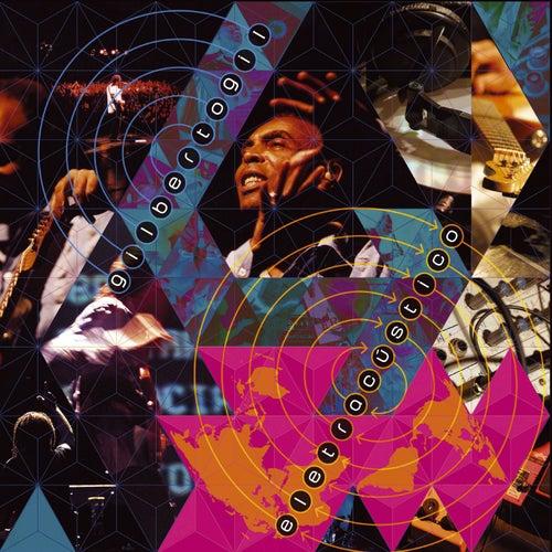Play & Download Eletracústico by Gilberto Gil | Napster