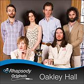 Play & Download Rhapsody Originals by Oakley Hall | Napster