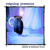 Play & Download Reigning Presence by alberto | Napster