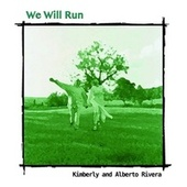 Play & Download We Will Run by alberto | Napster