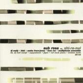 Sub Rosa Vs Shi-ra-nui by Various Artists