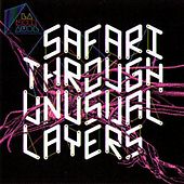 Play & Download Safari through unusual layers by Lanoiraude | Napster