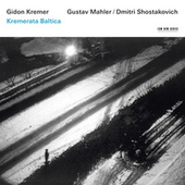 Gidon Kremer - Mahler / Shostakovich by Various Artists