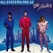 Play & Download All Systems Are Go by Archers | Napster