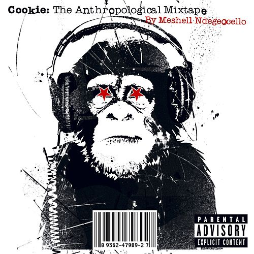 Play & Download Cookie: The Anthropological Mixtape by Meshell Ndegeocello | Napster