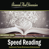 Speed Reading: Isochronic Tones Brainwave Entrainment by Binaural Mind Dimension