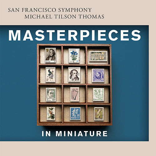 Play & Download Masterpieces in Miniature by San Francisco Symphony | Napster