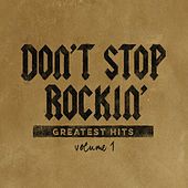 Don't Stop Rockin': Greatest Hits, Vol. 1 by Various Artists