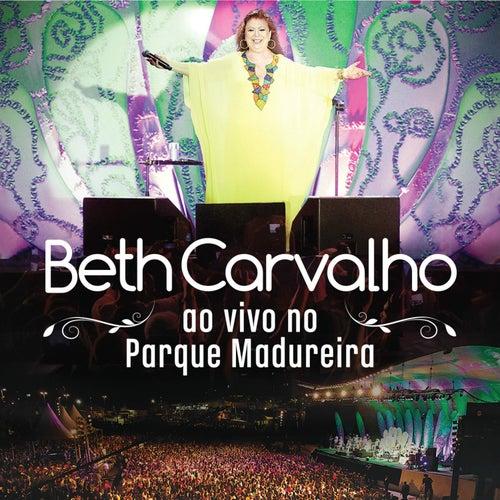 Ao Vivo No Parque Madureira (Deluxe) by Beth Carvalho