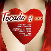 Play & Download Tocado Y ... by Various Artists | Napster