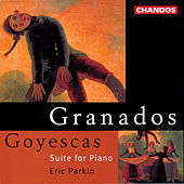 Play & Download Granados: Goyescas by Eric Parkin | Napster
