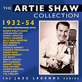 The Artie Shaw Collection 1932-54 by Various Artists