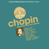 Play & Download Chopin: Œuvres pour piano - La discothèque idéale de Diapason, Vol. 2 by Various Artists | Napster
