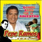 Play & Download Grandes Exitos Con la Amistad by Pepe Ramos | Napster