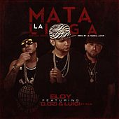 Play & Download Mata La Liga (Official Remix) [feat. Luigi 21+ & D.Ozi] by Eloy | Napster