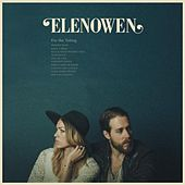 Play & Download For the Taking by Elenowen | Napster