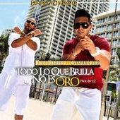 Play & Download Todo Lo Que Brilla No Es Oro by Don Dinero | Napster
