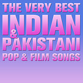 Play & Download The Very Best Indian and Pakistani Pop and Film Songs by Various Artists | Napster