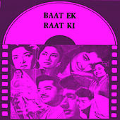 Play & Download Baat Ek Raat Ki (Original Motion Picture Soundtrack) by Various Artists | Napster
