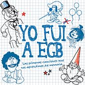 Yo Fui a EGB by Various Artists