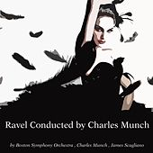 Ravel Conducted by Charles Munch by Various Artists