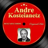 Play & Download Original Hits: Andre Kostelanetz by Andre Kostelanetz | Napster