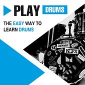 Play & Download Play Drums - The Easy Way to Learn Drums by Easy Jam | Napster