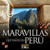 Serie Maravillas: Maravillas Que Valen un Perú by Various Artists