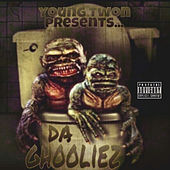 Play & Download Young Twon Presents da Ghooliez by Various Artists | Napster
