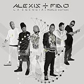 Play & Download La Esencia: World Edition by Alexis Y Fido | Napster