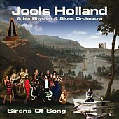 Play & Download Sirens Of Song by Jools Holland | Napster