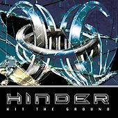 Play & Download Hit The Ground by Hinder | Napster
