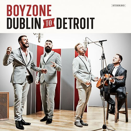 Dublin To Detroit by Boyzone