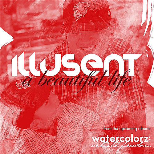 Play & Download A Beautiful Life by Illusent | Napster