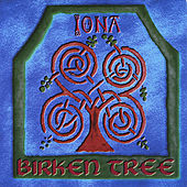 Play & Download Birken Tree by Iona | Napster