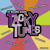 Play & Download Tacky Tunes by Various Artists | Napster