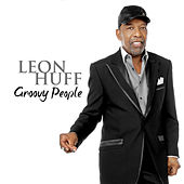 Play & Download Groovy People - EP by Leon Huff | Napster