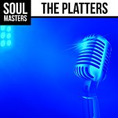 Soul Masters: The Platters by The Platters